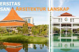 Daftar universitas jurusan Arsitektur lanskap di indonesia